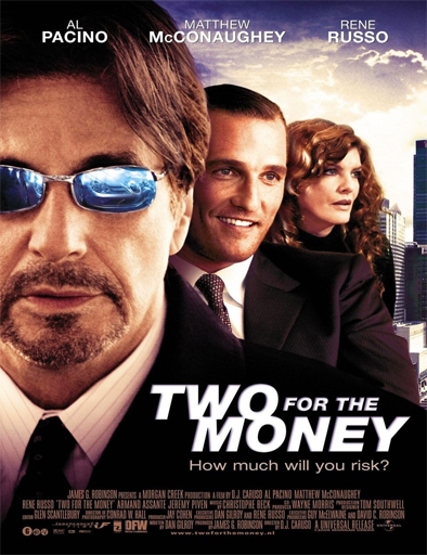 Ver Dos por el dinero (Two For the Money) (2005) Online