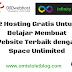 2 Hosting Gratis Untuk Belajar Membuat Website Terbaik dengan Space Unlimited