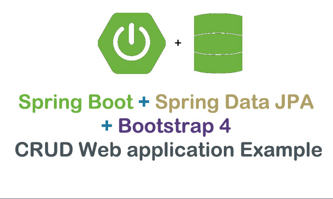 Spring Data JPA CRUD Example - Spring Boot Tutorials for