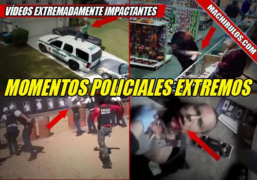 Vídeos extremadamente impactantes de momentos policiales extremos.