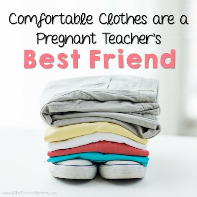 Comfortable clothes are a pregnant teacher's best friend