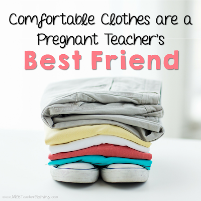 Comfortable clothes are a pregnant teacher's best friend