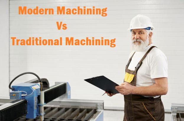 Perbandingan Antara Modern Machining (CNC) Dan Tradisional Machining