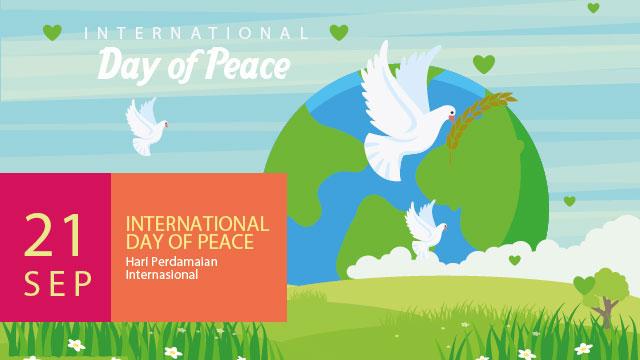 21 September 2018: Hari Perdamaian Dunia Internasional