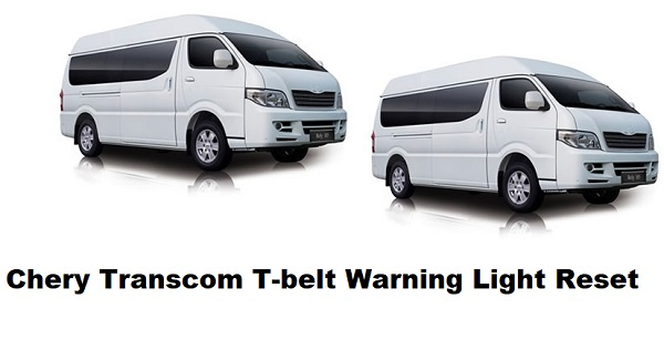 Chery Transcom T-belt Warning Light Reset