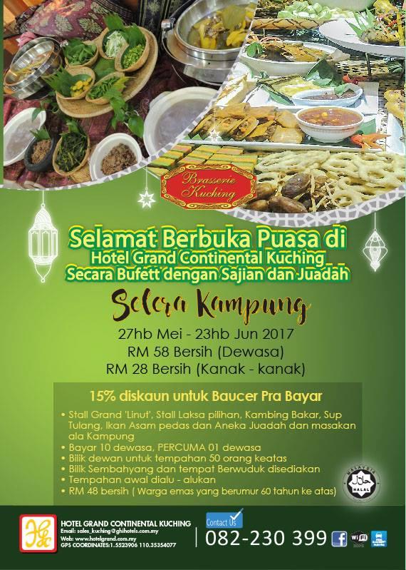 Buffet Ramadhan hotel grand continental Sarawak 2017