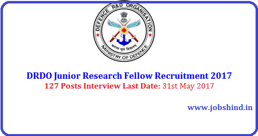 DRDO Junior Research Fellow Recruitment 2017