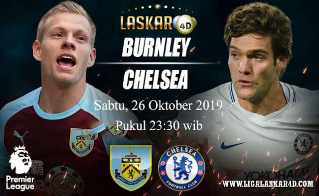 Prediksi Pertandingan Bola Burnley vs Chelsea 26 Oktober 2019