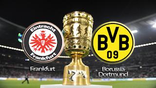 Ver Eintracht Frankfurt vs Borussia Dortmund EN VIVO 27 de Mayo 2017 Final DFB Pokal