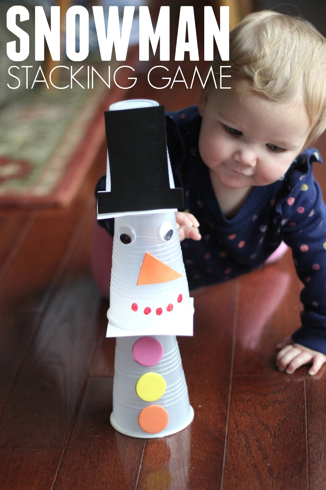 Toddler Approved Snowman Stacking Game