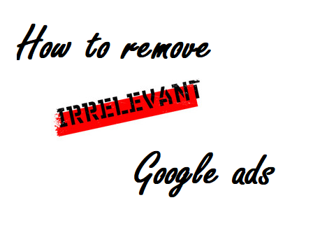 How To Show More Relevant Ads - Google Adsense - 101Helper