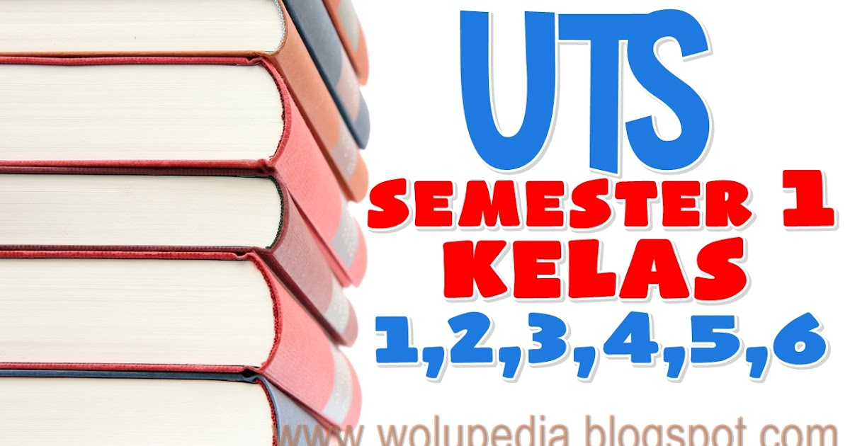 Download Soal Uts Semester 1 Kelas 1 6 Sd Kunci Jawaban Wolupedia Net