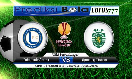 PREDIKSI  SKOR  Lokomotiv Astana vs Sporting Lisbon  15 Februari 2018