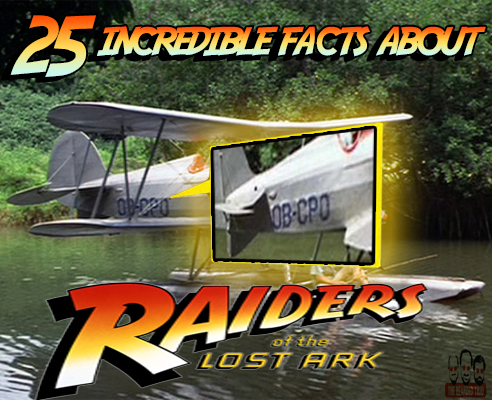 25 facts about raiders of the lost ark