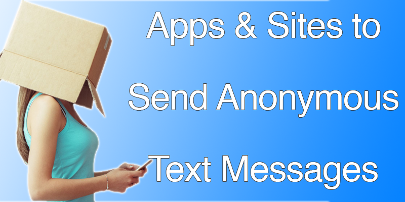 Apps to Send Anonymous Text