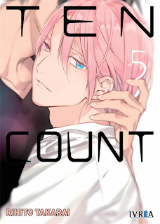 "Manga: Review de ""Ten Count #5"" de Rihito Takarai - Editorial Ivrea"