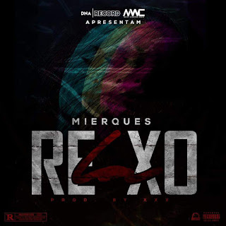 Mierques - Relaxo (Rap) 2020