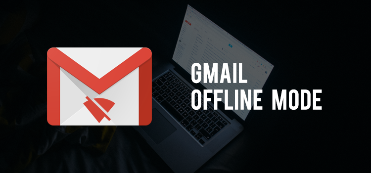 How to enable the offline mode on your Gmail.