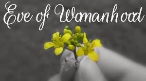 Eve of Womahood