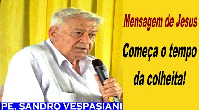 MENSAGEM DE PADRE SANDRO VESPASIANI