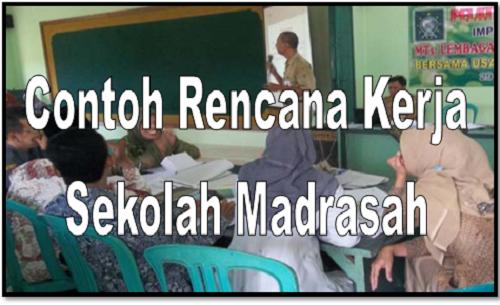 Contoh Rencana Kerja Sekolah Madrasah Terbaru