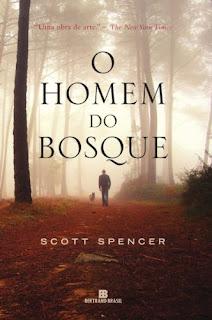 Capa do livro O Homem do Bosque de Scott Spencer
