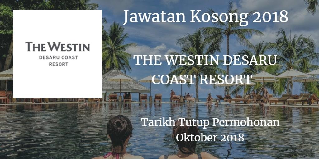 Jawatan Kosong THE WESTIN DESARU COAST RESORT Oktober 2018