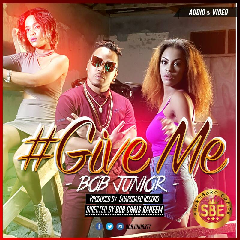 Bob Junior - Give Me