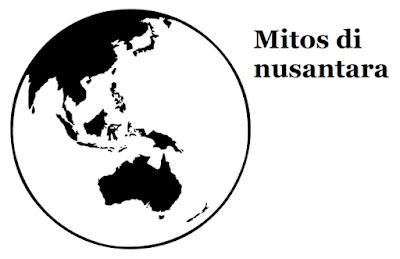 Mitos di nusantara yang hilang ribuan tahun yang lalu