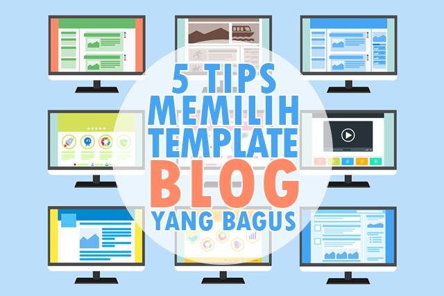 5 Ciri Penting Memilih Template Blog Yang Bagus