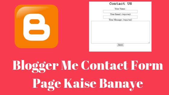 Blogger Me Contact Form Page Kaise Banaye, contact us page kaise banaye, about us page kaise banaye, blogger me contact us page kaise add kare, blog me about us page kaise banaye, privacy policy page kaise banaye, contact us kaise banaye, wordpress contact us page kaise banaye, contact us page me kya likhe, contact form, blogger contact form in a page, blogger contact form widget, blogger contact form, blogger contact form code, blogger, contact us form page kaise banaye, contact page, contact form html code, add a contact form, blogger tutorial, add blogger contact form in contact us page, how to add blogger contact form in contact us page, how to add a contact form, blogger (website), contact us