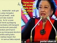 """Pesan Buat Ibu Megawati, Tolong Baca Ini: """"Tamparan Keras Bagi Pembenci Arab"""""""