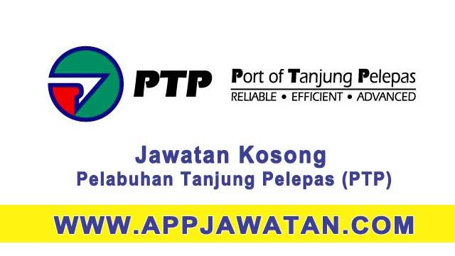 Mohon segera jawatan kosong di Pelabuhan Tanjung Pelepas (PTP)