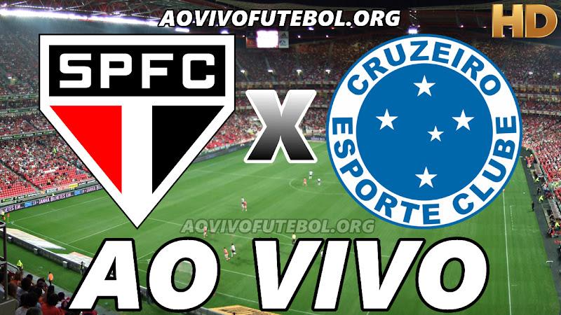 São Paulo x Cruzeiro Ao Vivo Hoje em HD