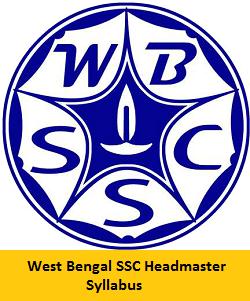 West Bengal SSC Headmaster Syllabus 2017 | WBSSC Headmaster