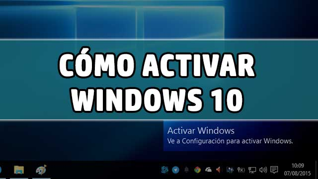 activar Windows 10 Gratis y Legal sin programas