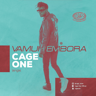 Cage One - Vamuh Embora ( 2018 ) ( DOWNLOAD )