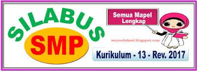 SILABUS SMP KURIKULUM 2013 EDISI REVISI 2017 - SMUA MAPEL