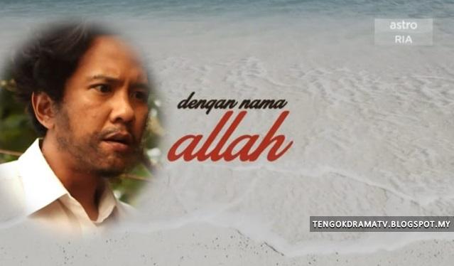 Telemovie Dengan Nama Allah