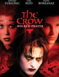 The Crow: Wicked Prayer | Bmovies