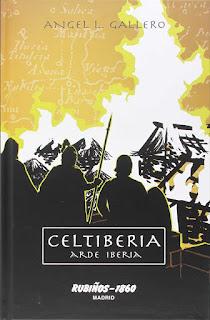 Celtiberia. Arde Iberia