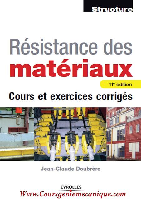 télécharger Résistance Des Matériaux cours et exercices corriges en pdf