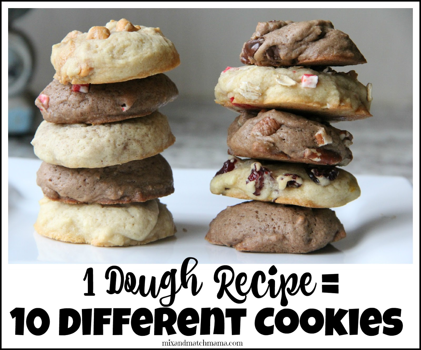 One Dough Recipe = 10 Different Cookies! | Mix and Match Mama