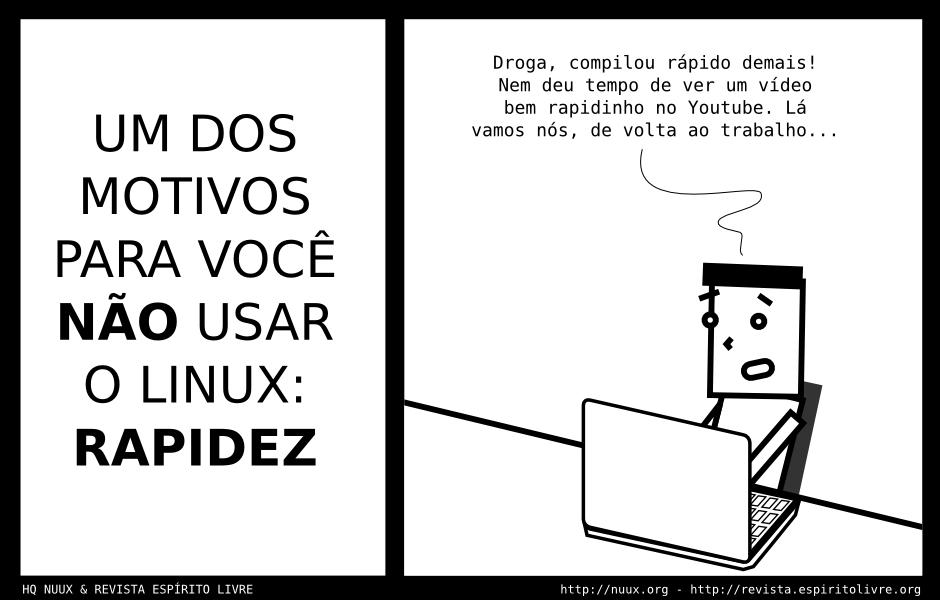 nao usar linux pela rapidez