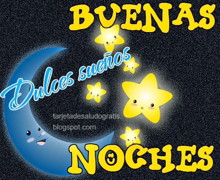 Tarjeta de Que tengas buenas noches y dulces sueños!