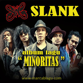 "Download Lagu Slank Mp3 Full Album Rar ""Minoritas"""