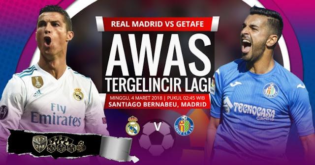 Prediksi Real Madrid Vs Getafe, Minggu 04 Maret 2018 Pukul 02.45 WIB @ SCTV