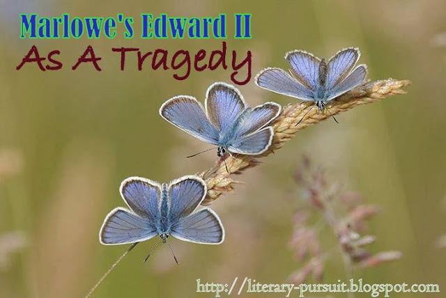 Marlowe's Edward II as a Tragedy