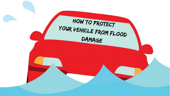 How to Protect Your Vehicle from Flood Damage