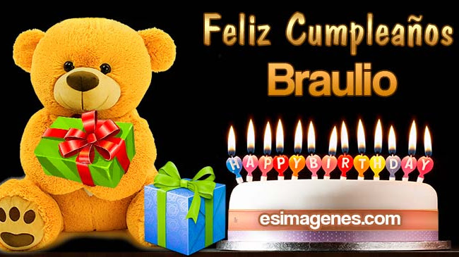 Feliz Cumpleaños Braulio